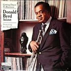 DONALD BYRD Donald Byrd Sextet Featuring Joe Henderson : Getting Down To Business album cover