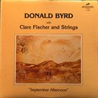 DONALD BYRD Donald Byrd With Clare Fischer ‎: September Afternoon album cover