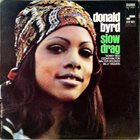 DONALD BYRD Slow Drag album cover