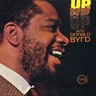 DONALD BYRD Up With Donald Byrd album cover