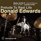 DONALD EDWARDS Prelude To Real Life album cover