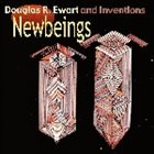 DOUGLAS EWART Douglas R Ewart And The Inventions: Newbeings album cover