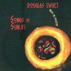 DOUGLAS EWART Songs Of Sunlife. Inside The Didjeridu album cover