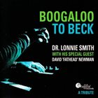 DR LONNIE SMITH Boogaloo to Beck (feat. David