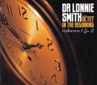DR LONNIE SMITH In The Beginning, Volumes 1 & 2 album cover