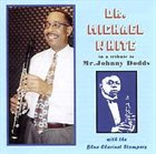 DR. MICHAEL WHITE (CLARINET) A Tribute to Johnny Dodds album cover