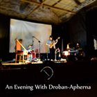 DROBAN-APHERNA An Evening With Droban-Apherna album cover