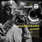 DUANE EUBANKS Live at Smalls album cover