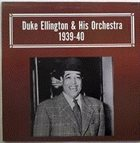 DUKE ELLINGTON 1939-40 album cover