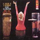 DUKE ELLINGTON A Drum Is a Woman album cover