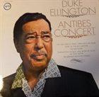 DUKE ELLINGTON Antibes Concert (aka Duke Ellington At The Côte d'Azur aka The Second Big Band Sound Of Duke Ellington) album cover