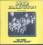DUKE ELLINGTON At The Cotton Club album cover