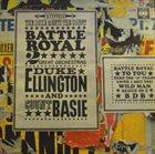 DUKE ELLINGTON Battle Royal, The Duke Meets The Count (aka First Time! The Count Meets The Duke aka Basie Meets Ellington) album cover