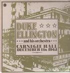 DUKE ELLINGTON Carnegie Hall December 11th 1943 album cover
