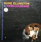 DUKE ELLINGTON Duke Ellington & John Coltrane album cover