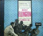 DUKE ELLINGTON Duke Ellington at Carnegie Hall album cover
