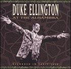 DUKE ELLINGTON Duke Ellington at the Alhambra album cover