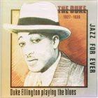DUKE ELLINGTON Duke Ellington  Playing The Blues 1927-1939 album cover