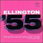 DUKE ELLINGTON Ellington '55 (aka Toast To The Duke) album cover