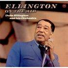 DUKE ELLINGTON Ellington On The Air (aka Harlem Speaks aka Sessions 1937/1940 aka At Southland / At The Cotton Club aka Volume III aka Duke Ellington) album cover