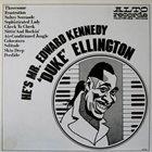 DUKE ELLINGTON He's Mr.Edward Kennedy album cover