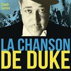 DUKE ELLINGTON La Chanson de Duke album cover