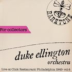 DUKE ELLINGTON Live At Click Restaurant Philadelphia 1949 - Vol. 4 album cover