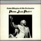 DUKE ELLINGTON Paris Jazz Party album cover