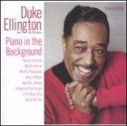 DUKE ELLINGTON Piano in the Background album cover