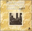 DUKE ELLINGTON The Carnegie Hall Concerts - January 1943 album cover