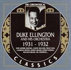 DUKE ELLINGTON The Chronological Duke Ellington And His Orchestra 1931-1932 album cover