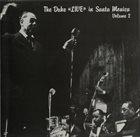 DUKE ELLINGTON The Duke 'Live' In Santa Monica Volume 2 album cover