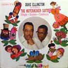 DUKE ELLINGTON The Nutcracker Suite album cover