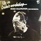 DUKE ELLINGTON Up in Duke's Workshop album cover