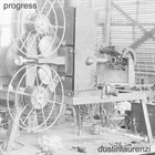 DUSTIN LAURENZI Progress album cover