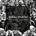EDIZ HAFIZOĞLU Şimal Yıldızı / Son Kore Gazileri (Orijinal Film Müzikleri) album cover