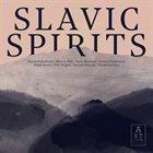 EABS (ELECTRO ACOUSTIC BEAT SESSIONS) Slavic Spirits album cover