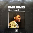 EARL HINES Deep Forest album cover