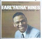EARL HINES Earl 'Fatha' Hines (aka The Fabulous Earl 'Fatha' Hines With Ralph Carmichael's Swingin' Big Band) album cover