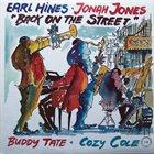 EARL HINES Earl Hines ▪ Jonah Jones ▪ Buddy Tate ▪ Cozy Cole : Back On The Street album cover