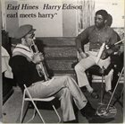 EARL HINES Earl Hines And Harry Edison : Earl Meets Harry album cover