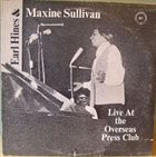 EARL HINES Earl Hines And Maxine Sullivan : Live At The Overseas Press Club album cover
