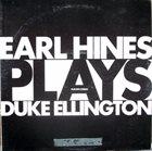 EARL HINES Earl Hines Plays Duke Ellington album cover