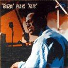 EARL HINES Fatha Plays Fats (aka The Incomparable Earl