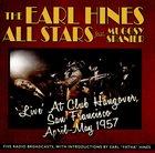 EARL HINES Live at CLub Hangover, San Francisco 1957 album cover