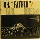 EARL HINES Oh,