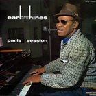 EARL HINES Paris Session (aka In Europe aka Fatha's Hands - American Swinging In Paris) album cover