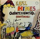 EARL HINES Quintessential Continued album cover