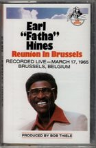 EARL HINES Reunion In Brussels album cover