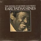 EARL HINES The Father Of Modern Jazz Piano album cover